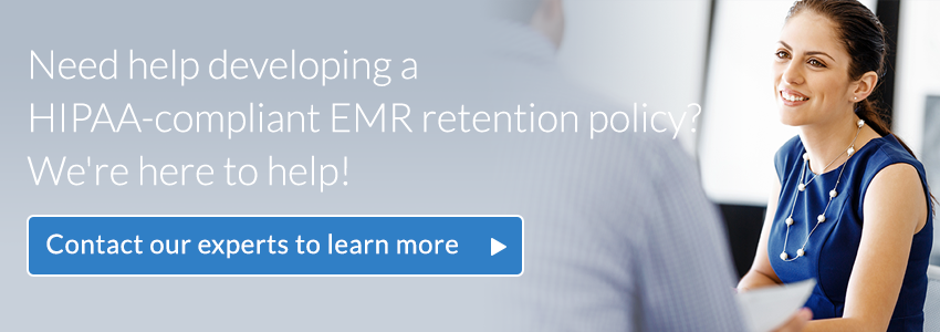 Need help developing a HIPAA-compliant EMR retention policy?