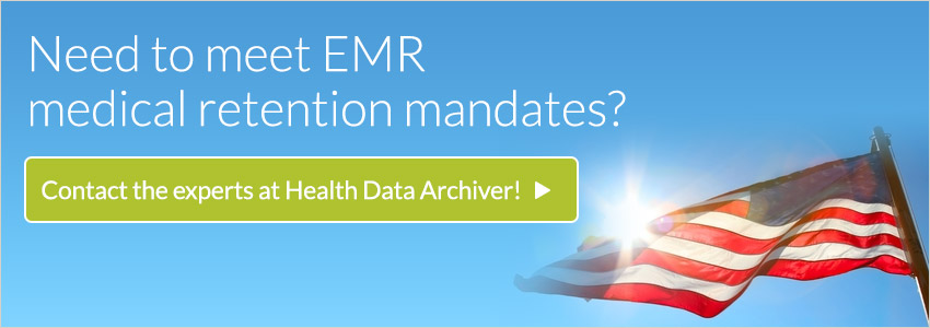 Need to meet EMR medical retention mandates?